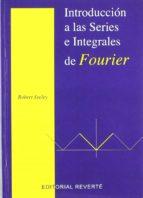 INTRODUCCION A LAS SERIES E INTEGRALES DE FOURIER