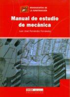 MANUAL DE ESTUDIO DE MECANICA