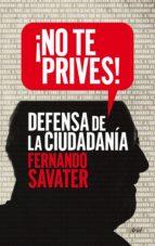 ¡No te prives!: Defensa de la ciudadanía