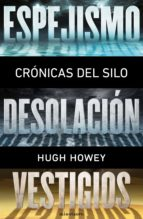 Crónicas del Silo (pack) (Ciencia Ficción)