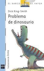 Problema de dinosaurio (Barco de Vapor Azul)