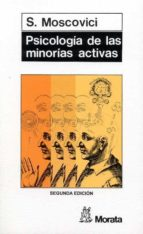 PSICOLOGIA DE LAS MINORIAS ACTIVAS (2ª ED.)