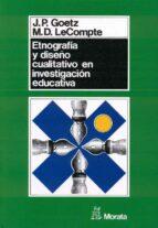 ETNOGRAFIA Y DISEÑO CUALITATIVO EN INVESTIGACION EDUCATIVA