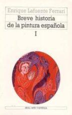 BREVE HISTORIA DE LA PINTURA ESPAÑOLA (2 VOLS.)