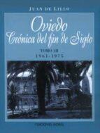 OVIEDO: CRONICA DEL FIN DE SIGLO III (1961-1975)