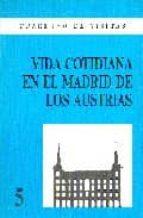 VIDA COTIDIANA EN EL MADRID DE LOS AUSTRIAS