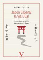 JAPON ESPAÑA LA VIA DUAL