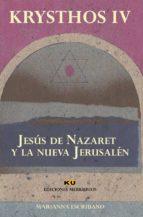 Jesús de Nazaret y la nueva Jerusalén (Colección Krysthos)