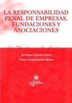 LA RESPONSABILIDAD PENAL DE EMPRESAS , FUNDACIONES Y ASOCIACIONES (EBOOK)