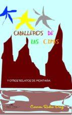 CABALLEROS DE LAS CIMAS Y OTROS RELATOS DE MONTAÑA (EBOOK)