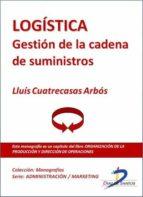 LOGÍSTICA. GESTIÓN DE LA CADENA DE SUMINISTROS (EBOOK)