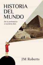 Historia del mundo: De la prehistoria a nuestros días