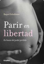 PARIR EN LIBERTAD (EBOOK)