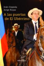 A LAS PUERTAS DEL UBÉRRIMO (EBOOK)