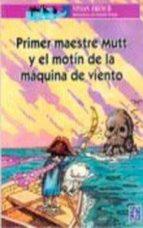 """Primer maestre mutt y el motin de la maquina de viento (""""a la orilla del viento"""")"""