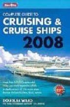 Berlitz Guide to Cruising 2008 (Berlitz Complete Guide to Cruising and Cruise Ships)