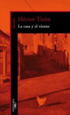 LA CASA Y EL VIENTO (EBOOK)