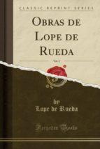 Obras de Lope de Rueda, Vol. 2 (Classic Reprint)