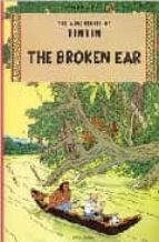 TINTIN AND THE BROKEN EAR (THE ADVENTURES OF TINTIN)
