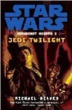 Coruscant Nights I: Jedi Twilight (Star Wars)