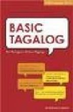 Basic Tagalog: For Foreigners and Non-Tagalogs (Tuttle Language Library)