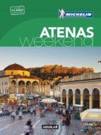 Atenas La Guía Verde Weekend (LA GUIA VERDE WEEKEND)