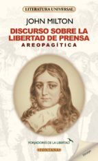 Areopagitica: Discurso Sobre La Libertad De Prensa