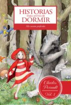 HISTORIAS PARA ANTES DE DORMIR. VOL. 1. CHARLES PERRAULT (EBOOK)