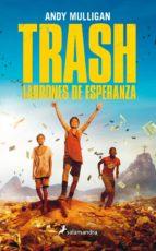Trash. Ladrones de esperanza (Juvenil)