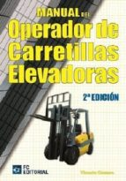 MANUAL DEL OPERADOR DE CARRETILLAS ELEVADORAS (EBOOK)