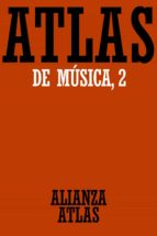 ATLAS DE MUSICA (T 2): DEL BARROCO HASTA HOY