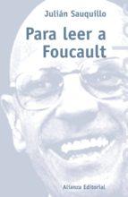 PARA LEER A FOUCAULT (EBOOK)