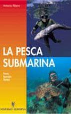 LA PESCA SUBMARINA (7ª ED.)