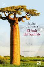 El fruit del baobab (El Balancí)