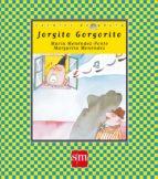 Jorgito Gorgorito (Cuentos de ahora)