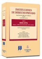 INSTITUCIONES DE DERECHO PRIVADO (T. VI): MERCANTIL (VOL. 1º) DER ECHO DE SOCIEDADES, PARTE GENERAL