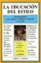 LA EDUCACION DEL ESTILO (6ª ED.)