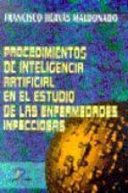 PROCEDIMIENTOS DE INTELIGENCIA ARTIFICIAL EN EL ESTUDIO DE LAS EN FERMEDADES INFECCIOSAS