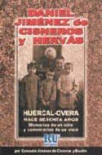 Huércal-Overa hace sesenta años: memorias de un niño y comentarios de un viejo