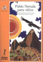 PABLO NERUDA PARA NIÑOS (2ª ED.)