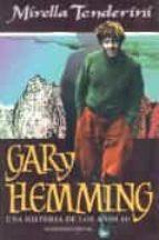 GARY HEMMING HISTORIA DE AÑOS 60