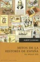 MITOS DE LA HISTORIA DE ESPAÑA: EL SIGLO XIX