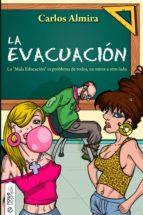 LA EVACUACIÓN, LA MALA EDUCACIÓN ESPAÑOLA (EBOOK)