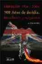 GIBRALTAR 1704-2004: 300 AÑOS DE DESIDIA, HUMILLACION Y VERGÜENZA
