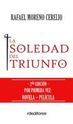 LA SOLEDAD DEL TRIUNFO (EBOOK)