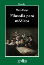 FILOSOFÍA PARA MÉDICOS (EBOOK)