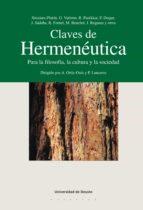CLAVES DE HERMENÉUTICA: PARA LA FILOSOFÍA, LA CULTURA Y LA SOCIEDAD (EBOOK)