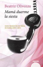 MAMÁ DUERME LA SIESTA (EBOOK)