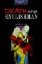 The Oxford Bookworms Library: Obl 4 death of an englishman: 1400 Headwords