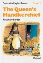 START WITH ENGLISH READERS: GRADE 3: THE QUEEN,S HANDKERCHIEF